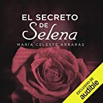 El Secreto De Selena [Selena's Secret] audiobook cover art