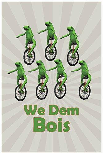 We Dem Bois Funny Cool Wall Decor Art Print Poster 12x18
