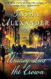 Uneasy Lies the Crown: A Lady Emily Mystery (Lady Emily Mysteries, 13)