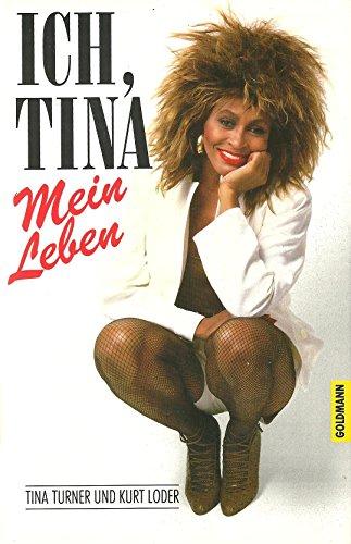 Preisvergleich Produktbild Ich,  Tina. Mein Leben