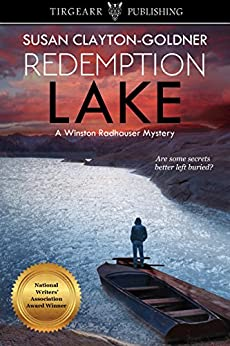 Redemption Lake: A Winston Radhauser Mystery: #1 by [Susan Clayton-Goldner]