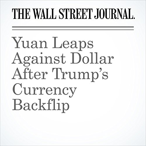 Yuan Leaps Against Dollar After Trump's Currency Backflip copertina
