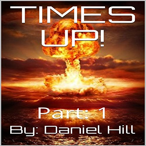 Times Up! Part 1 audiobook cover art