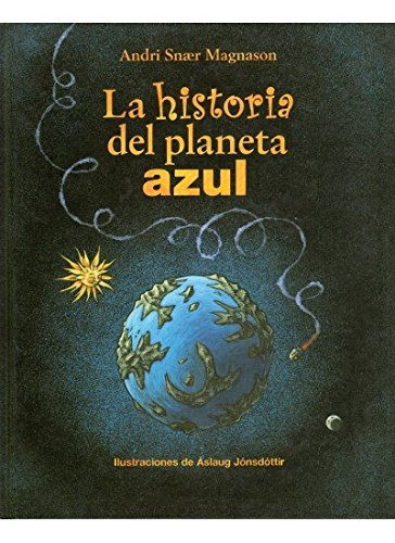 HISTORIA DEL PLANETA AZUL (INFANTIL-OMEGA INFANTIL) - 9788428212939
