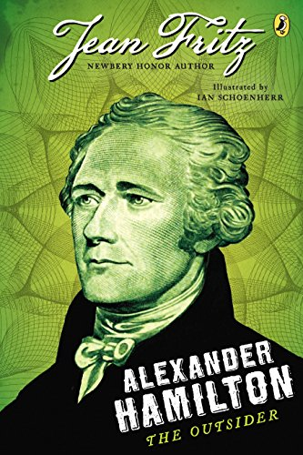 Alexander Hamilton: The Outsider (English Edition)