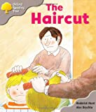Oxford Reading Tree: Stage 1: Kipper Storybooks: the Haircut