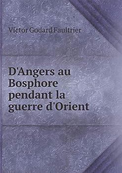 Paperback D'Angers Au Bosphore Pendant la Guerre D'Orient Book