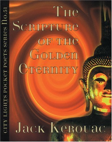 The Scripture of the Golden Eternity (Pocket Poets) (City Lights Pocket Poets Series) by Jack Kerouac (19-Apr-1994) Paperback