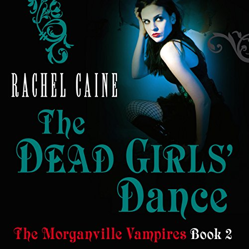 The Dead Girl's Dance: The Morganville Vampires, Book 2 audiobook cover art