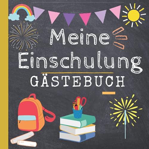 Meine Einschulung Gästebuch: Einschulungsgeschenke für Mädchen jungen zum Schulanfang, als...
