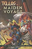 Tellos: Maiden Voyage