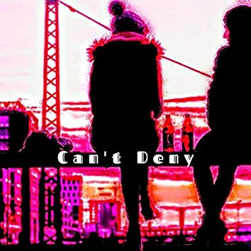 Can't Deny (Demo)
