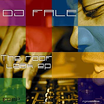 The Roof Leak EP