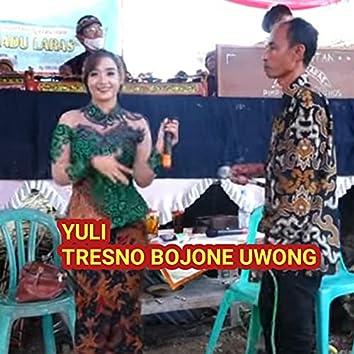 Tresno Bojone Uwong