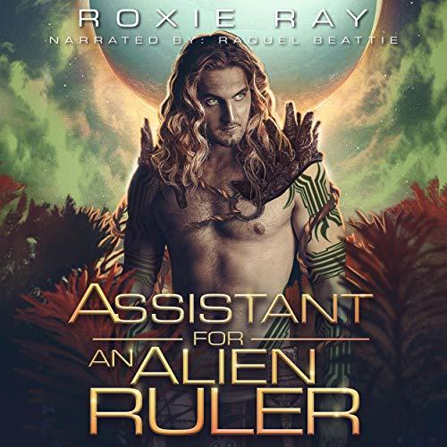 Assistant for an Alien Ruler: A Sci-fi Alien Romance cover art