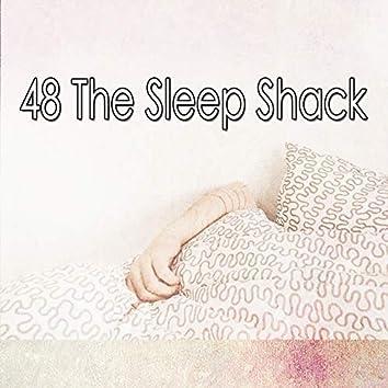 48 The Sleep Shack