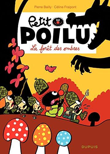 Petit Poilu – tome 8 - La forêt des ombres