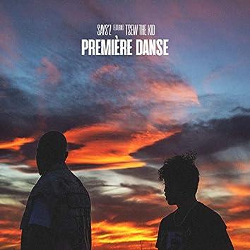 Première danse (feat. Tsew The Kid)