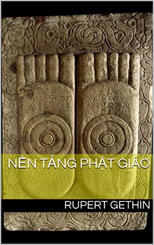 NỀN TẢNG PHẬT GIÁO (English Edition)