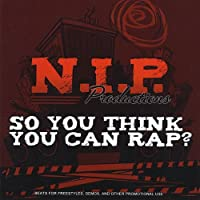 So You Think You Can Rap