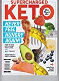 SUPERCHARGED KETO NO HUNGER DIET **** a FREE GIFT**** CENTENNIAL HEALTH MAGAZINE 2019