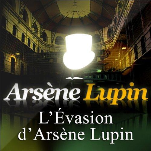 Couverture de L'Evasion d'Arsène Lupin