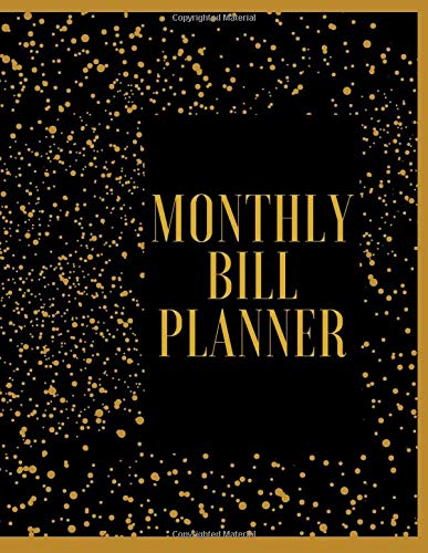 Monthly Bill Planner:: Budget Planner,Finance Monthly & Weekly Budget, Organizer, Business Money Notebook, Financial Journal, Expense Tracker, Monthly saving tracker( 146 Pages,...