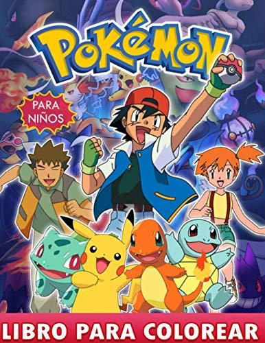 Pokemon Libro para colorear: Libro Para Colorear Pokemon Para Niños De 4 A 8 Años Con Ilustraciones De Lujo