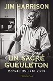 Un sacré gueuleton (Littérature étrangère) - Format Kindle - 8,49 €