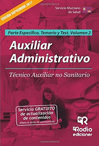 Auxiliar Administrativo. Tco Aux no sanitario SMS. Parte Especifica. Volumen 2. Temario y Test