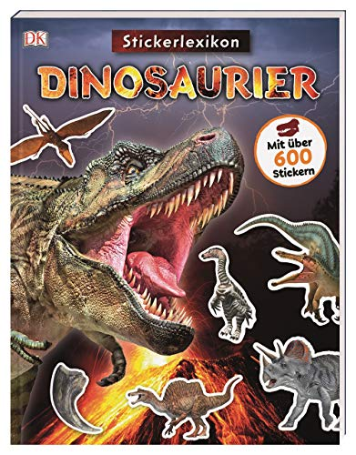 Sticker-Lexikon. Dinosaurier: Mit über 600 Stickern