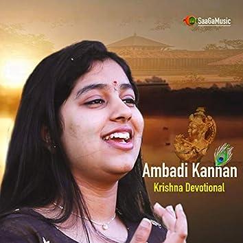 Ambadi Kanna Onnodi Vaa (feat. Drishti Praveen, Lyrics & Music Suresh SaaGa)