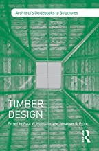 Timber Design (Architect's Guidebooks to Structures) (English Edition)