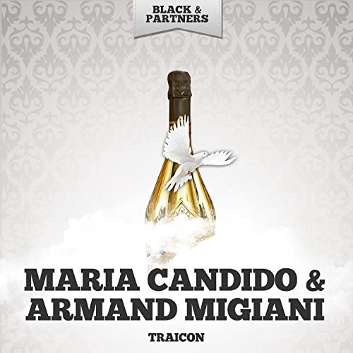 Maria Candido & Armand Migiani
