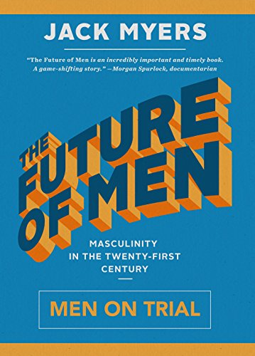 Image of The Future of Men: Men on Trial