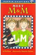[(Meet M andamp; M )] [Author: Pat Ross] [Aug-2004]