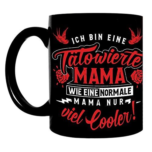 Kaffeetasse schwarz 300ml große Tasse bedruckt mit Spruch Tätowierte Mama