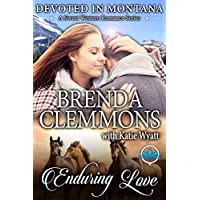 Enduring Love (Devoted In Montana A Sweet Western Romance Series Book 9) (English Edition)
