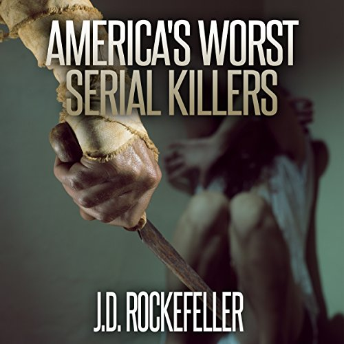 America's Worst Serial Killers audiobook cover art