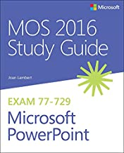 MOS 2016 Study Guide for Microsoft PowerPoint: MOS Study Guide Micro Power