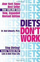 Diets Don't Work: Now You Can Become