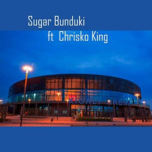 Sugar Bunduki feat. Chrisko King