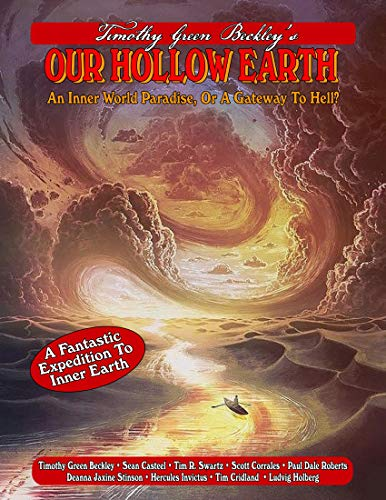 Our Hollow Earth: An Inner World Paradise, Or A Gateway To Hell?