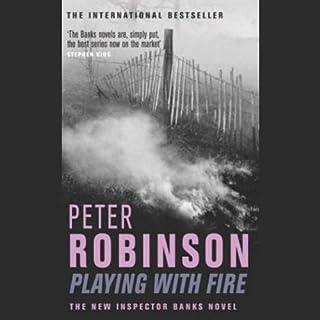 Playing with Fire     Inspector Banks, Book 14              De :                                                                                                                                 Peter Robinson                               Lu par :                                                                                                                                 Neil Pearson                      Durée : 4 h et 9 min     Pas de notations     Global 0,0