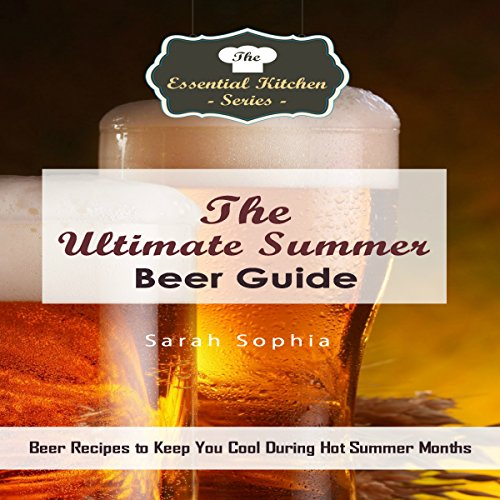 The Ultimate Summer Beer Guide cover art