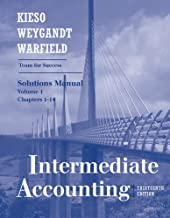 Intermediate Accounting Solutions Manual (Team for Success, Volume 1 Chapters 1-14)