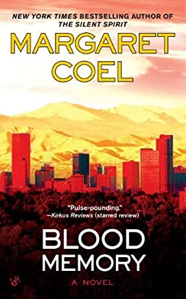 Blood Memory (A Catherine McLeod Mystery) by Margaret Coel (2009-09-01)