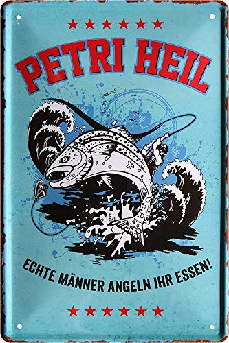 """Blechschild Lustiger Angler Spruch """"Petri HEIL, Echte Männer Angeln Ihr Essen!"""" Deko Fisch Türschild Metallschild Fischen Angeln Angel Verein Schild Geschenkidee 20x30 cm"""