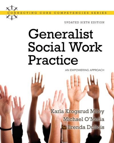 Generalist Social Work Practice: An Empowering Approach (Updated Edition) (6th Edition)