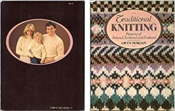 Traditional Knitting Patterns of Ireland, Scotland and England